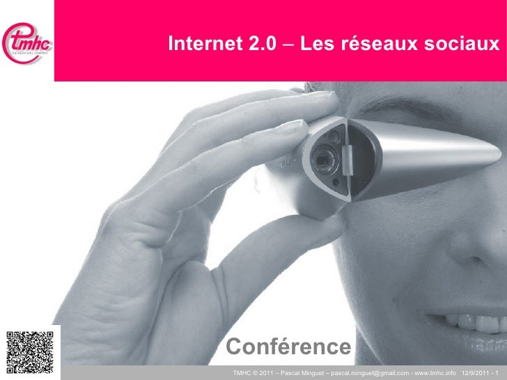 Internet 2.0  –  Les réseaux sociaux Conférence