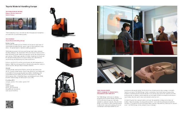 "Toyota Material Handling EuropeTHE PERSON / PEOPLE BEHINDMagnus Oliveira AnderssonHead of Design""When designing a truck, w..."