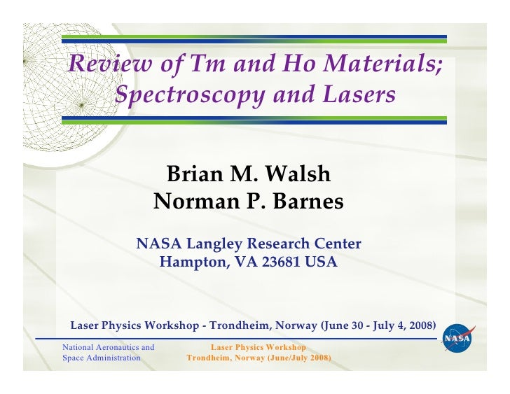 Review of Tm and Ho Materials;     Spectroscopy and Lasers                           Brian M. Walsh                       ...