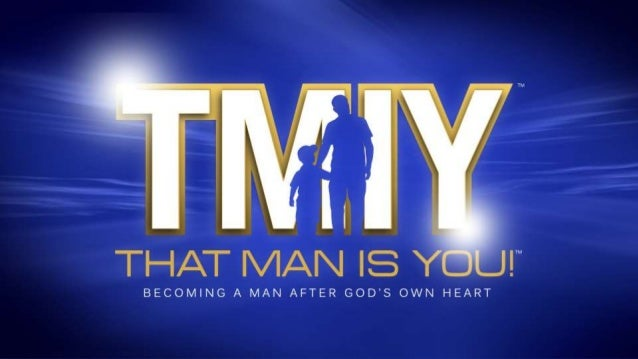 TMIY - Becoming a Man after God's Own Heart - Week 16
