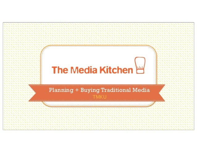Media Planning & Buying (Traditional Media)