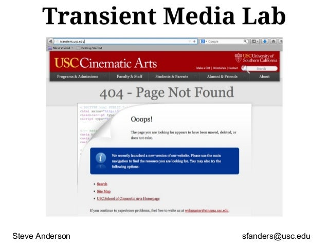 Transient Media Lab Steve Anderson sfanders@usc.edu