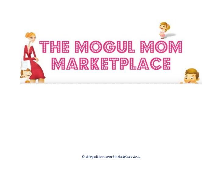 The Mogul Mom Marketplace eCatalog 2011