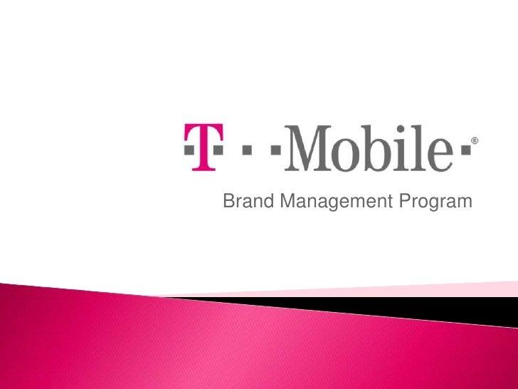 Brand Management Example - T Mobile Presentation