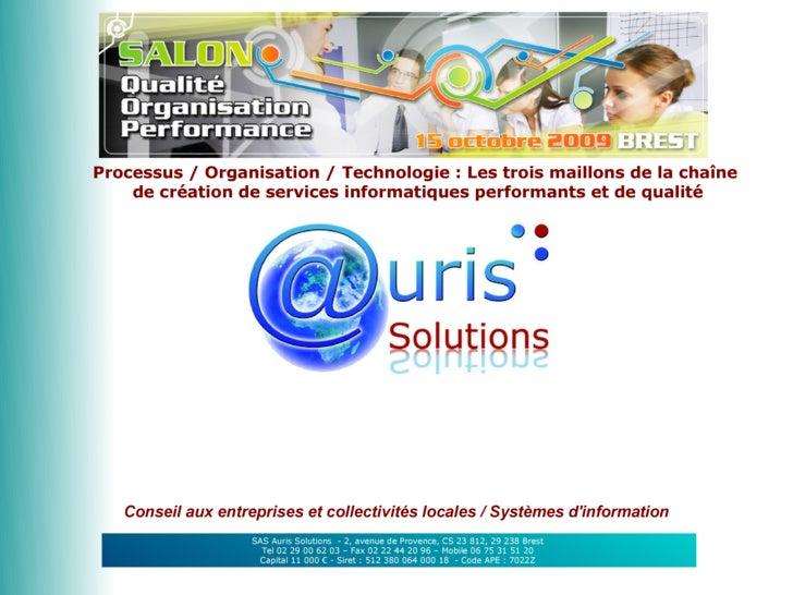 Processus / Organisation / Technologie : Les trois maillons de la chaîne     de création de services informatiques perform...