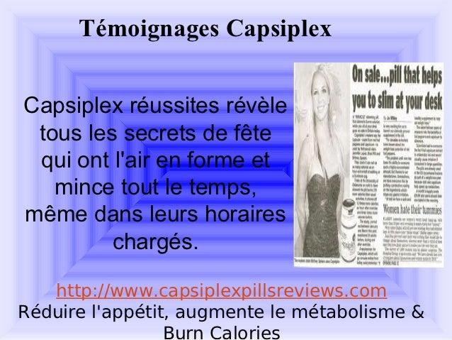 Témoignages CapsiplexCapsiplex réussites révèle tous les secrets de fête qui ont lair en forme et   mince tout le temps,mê...