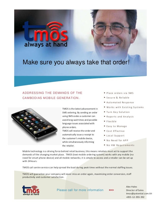 Make sure you always take that order!ADDRESSING THE DEMANDS OF THE                                               •   Pla c...