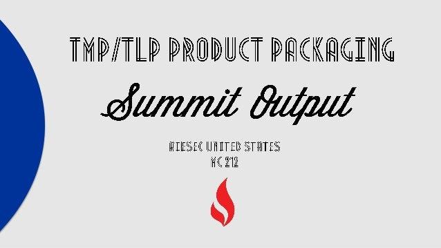TMP/TLP Summit Output