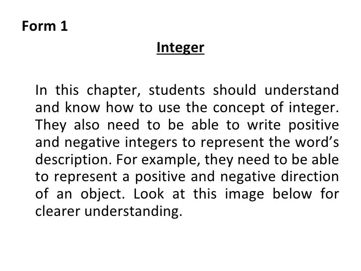 <ul><li>Form 1 </li></ul><ul><li>Integer </li></ul><ul><li>In this chapter, students should understand and know how to use...