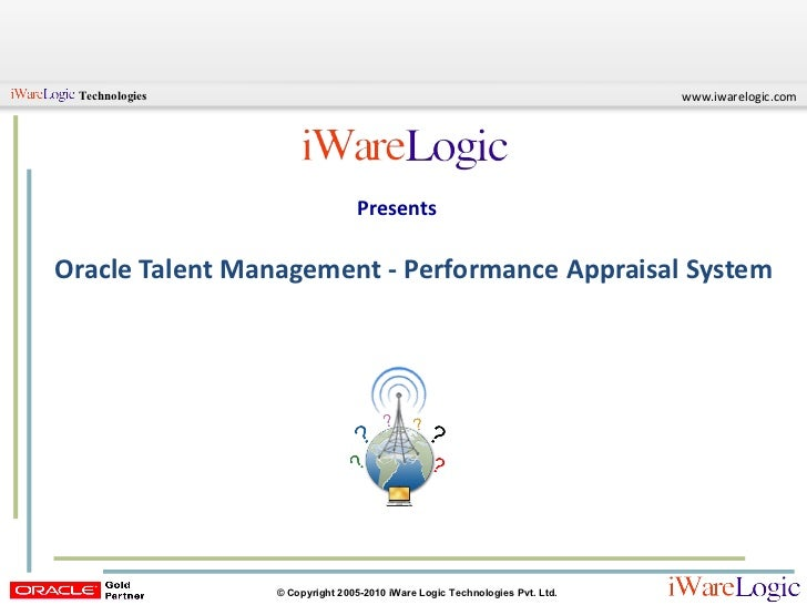 ORACLE Talent Management: PERFORMANCE APPRAISAL SYSTEM