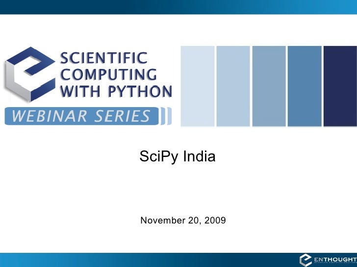 SciPy India    November 20, 2009