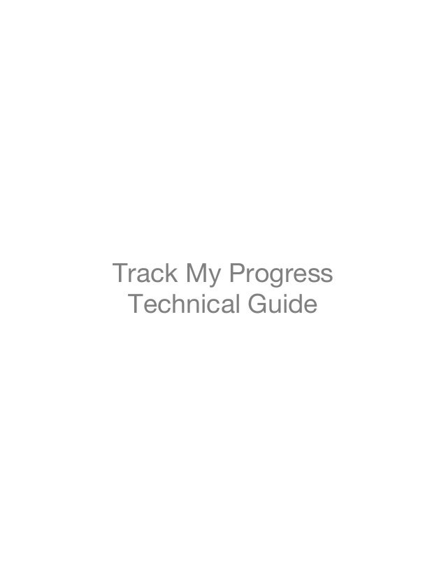 Track My Progress Technical Guide