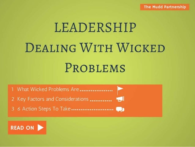 Leadership: Dealing With Wicked Problems