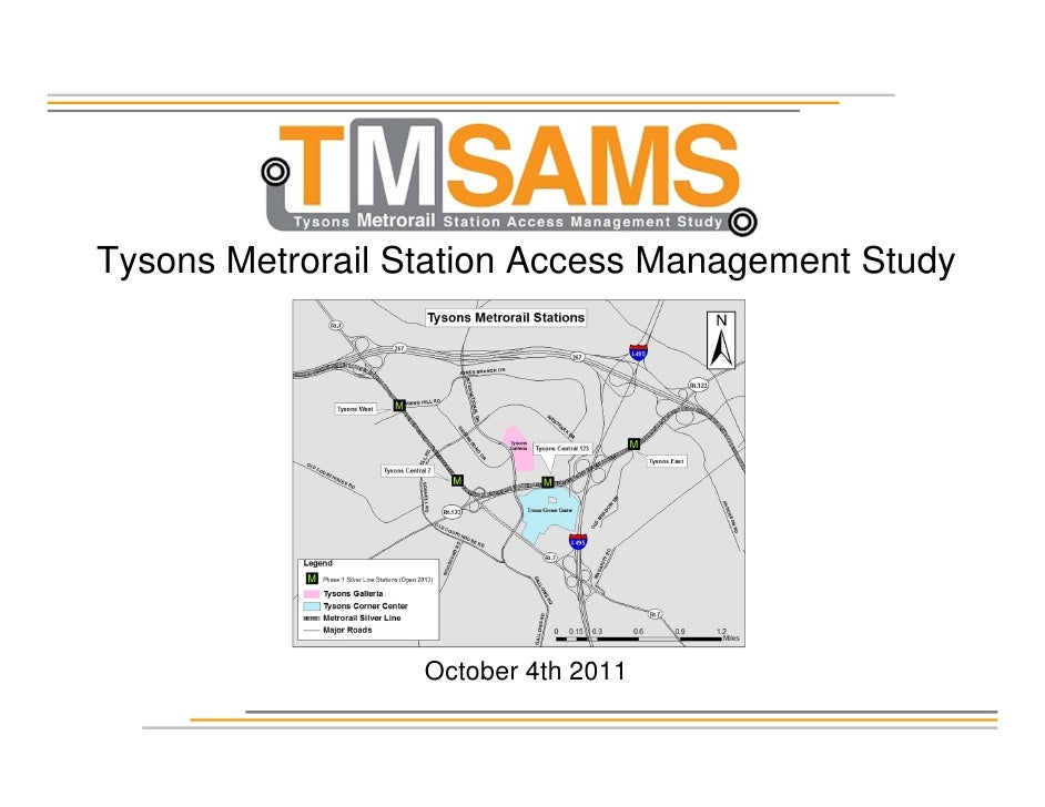 Tysons Metrorail Station Access Management Study                  October 4th 2011