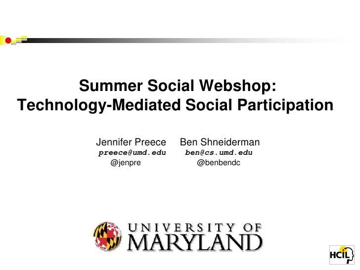 Summer Social Webshop: Technology-Mediated Social Participation