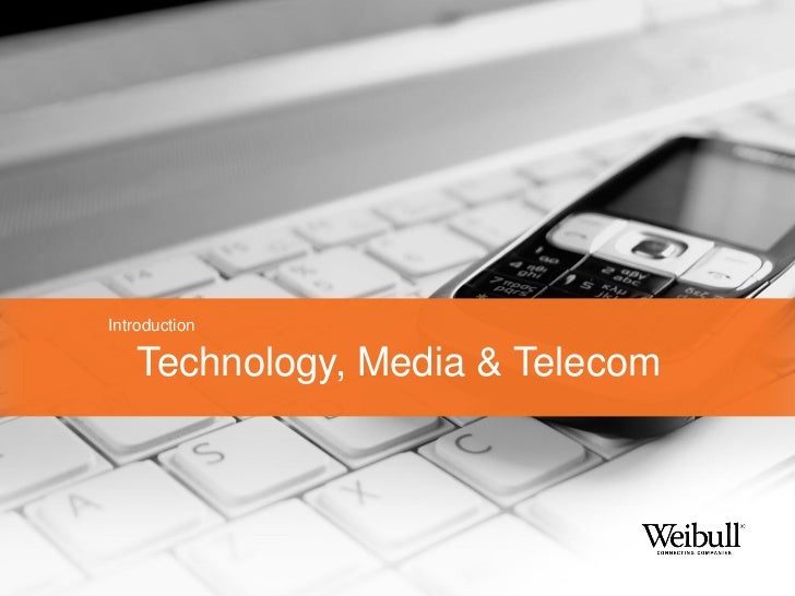 Introduction   Technology, Media & Telecom
