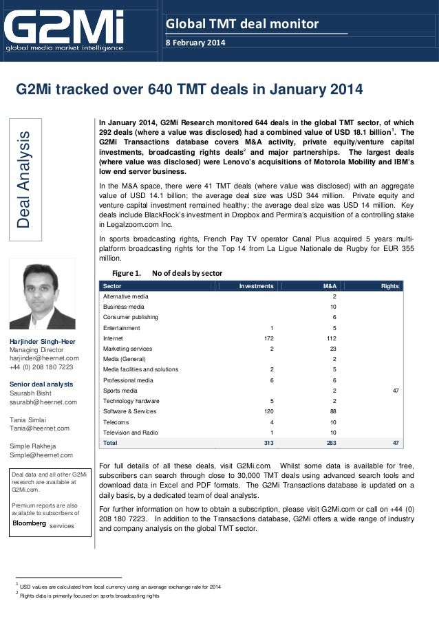 Global TMT deal monitor 8 February 2014  G2Mi tracked over 640 TMT deals in January 2014  Deal Analysis  In January 2014, ...