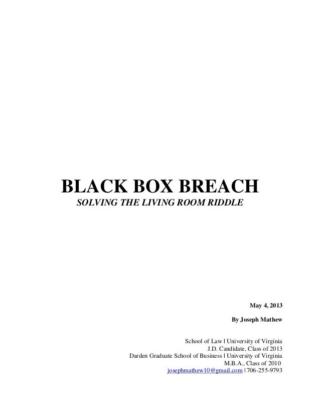 Black Box Breach:  Solving The Living Room Riddle - Joseph Mathew