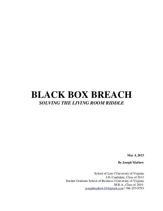 Black Box Breach:  Solving The Living Room Riddle - Joseph Mathew