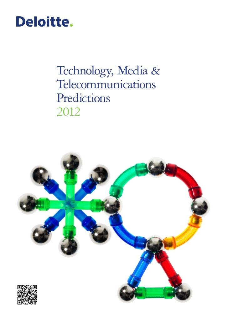 Technology, Media &TelecommunicationsPredictions2012