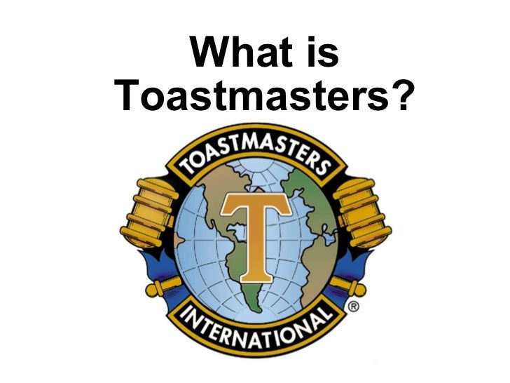What isToastmasters?
