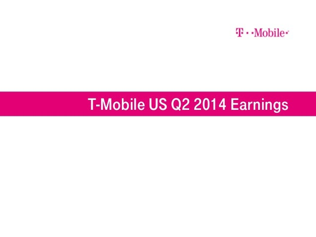 T-Mobile US Q2 2014 Earnings