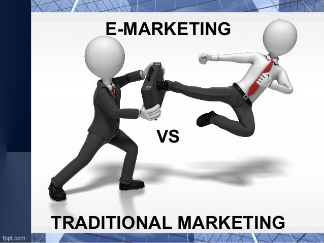 online marketing vs traditional marketing Marketing is one of the three fundamental activities a business has to engage in if it wants its products to reach consumers – the other two being product.