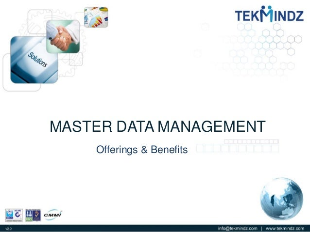 MASTER DATA MANAGEMENT Offerings & Benefits