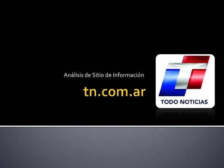 Análisis de Sitio de Información<br />tn.com.ar<br />