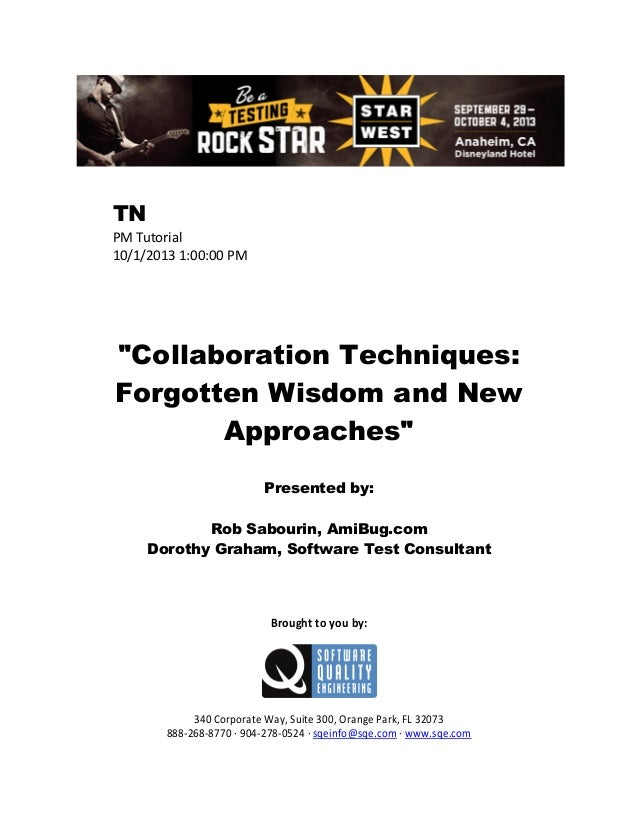 Collaboration Techniques: Forgotten Wisdom and New Approaches