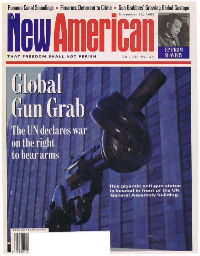 Panama Canal Soundings • Firearms: Deterrent to Crime • Gun Grabbers Growing Global GestapoTHAT FREEDOM SHALL NOT PERISH  ...