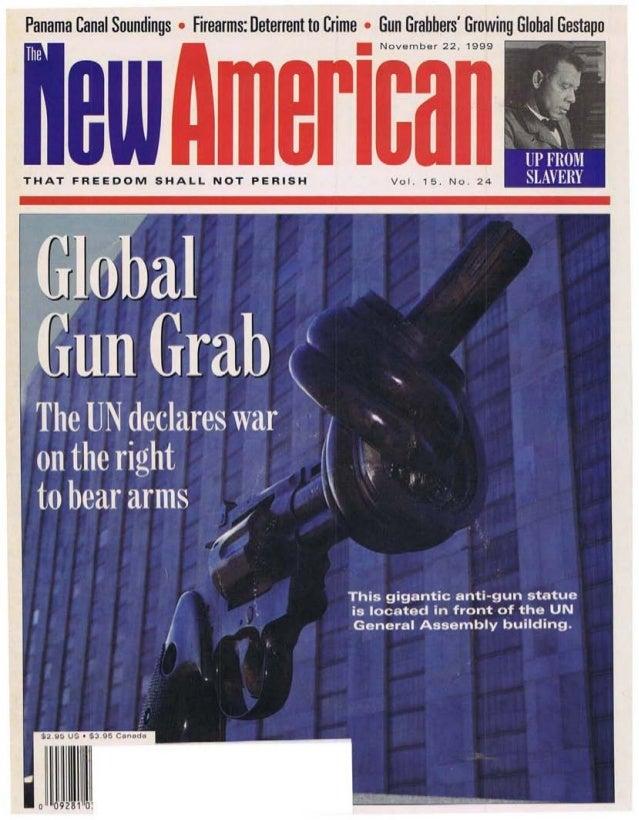 "Global Gun Grab issue of ""The New American Nov 22, 1999"
