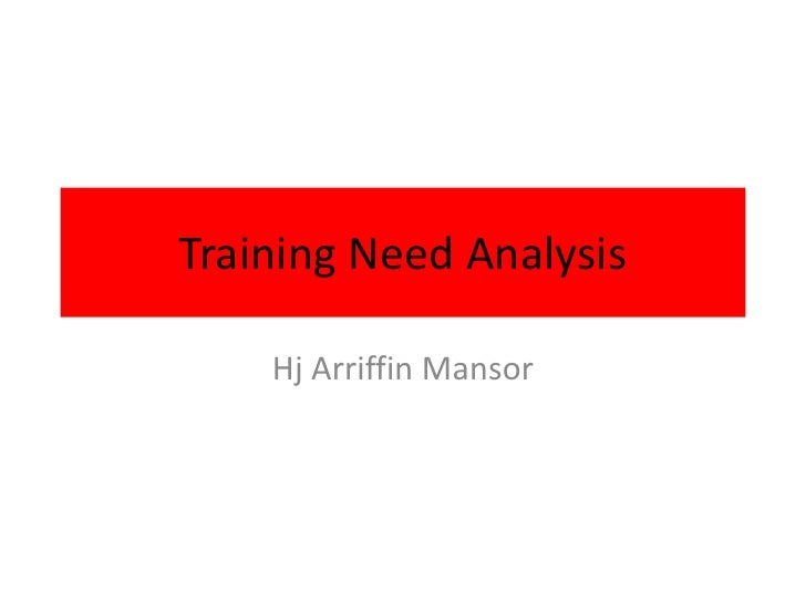 Training Need Analysis -  Apr 2012