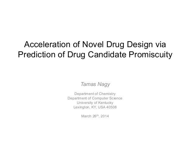 Acceleration of Novel Drug Design via Prediction of Drug Candidate Promiscuity