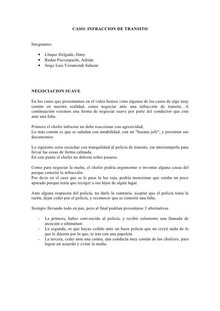 CASO: INFRACCION DE TRANSITO   Integrantes:     •   Lluque Delgado, Dany    •   Rodas Poccorpachi, Adrián    •   Jorge Lui...