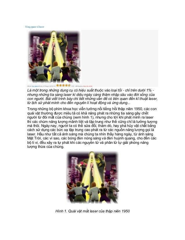Tổng quan về laser Viết bởi Trần NghiêmThứ ba, 23 Tháng 3 2010 01:14        10/10 - 6353 lượt đọc (Được đọc nhiều) Là một ...