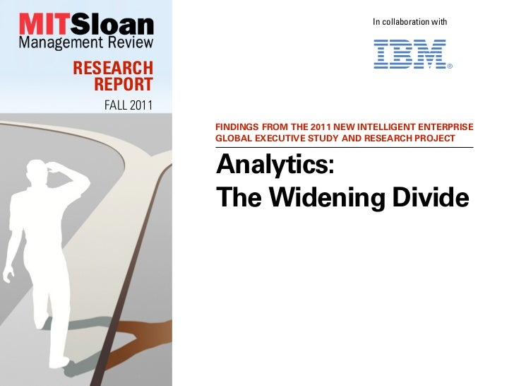 In collaboration withRESEARCH  REPORT   FALL 2011               FINDINGS FROM THE 2011 NEW INTELLIGENT ENTERPRISE         ...