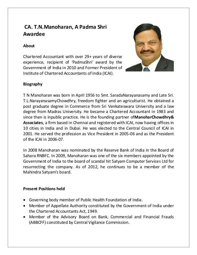 CA. T.N.Manoharan, A Padma ShriAwardeeAboutChartered Accountant with over 29+ years of diverseexperience, recipient of Pad...