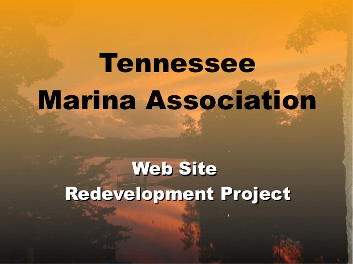 Tennessee Marina Association Web Site  Redevelopment Project