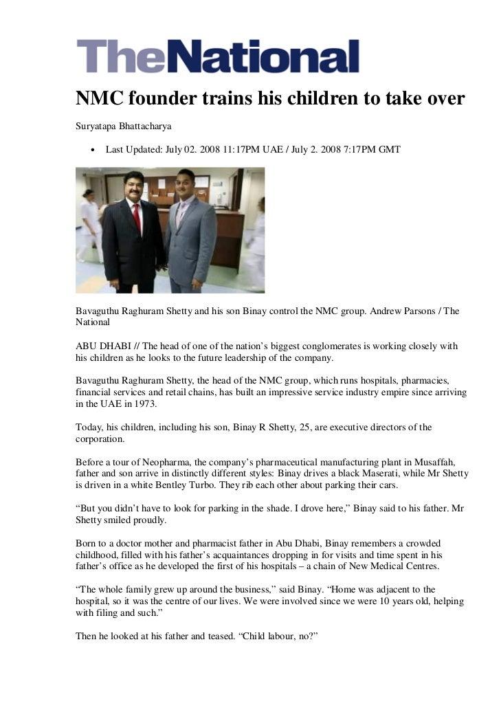 NMC founder trains his children to take overSuryatapa Bhattacharya   •   Last Updated: July 02. 2008 11:17PM UAE / July 2....