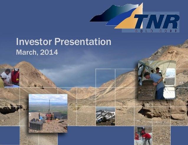 Investor Presentation March, 2014