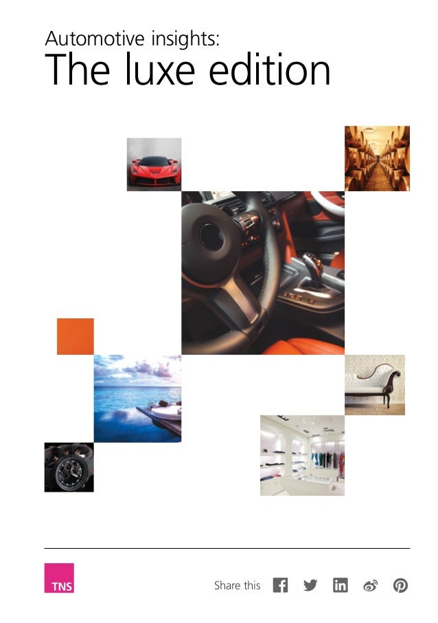 Automotive insights: The luxe edition Share this