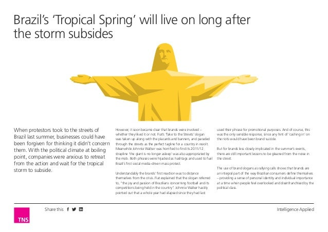 Brazil's 'Tropical Spring' will live on long after the storm subsides  When protestors took to the streets of Brazil last ...