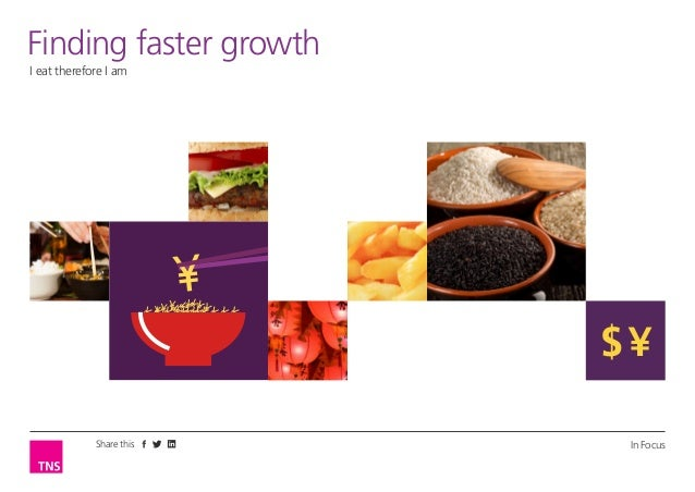 Finding faster growth I eat therefore I am I eat therefore I am  $¥ Share this  In Focus 1