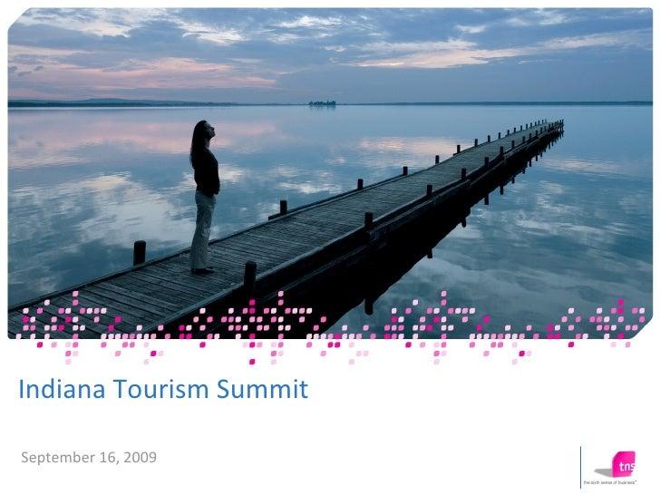 Indiana Tourism Summit September 16, 2009