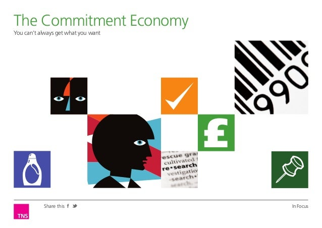TNS Research: commitment economy - cant always get what you want