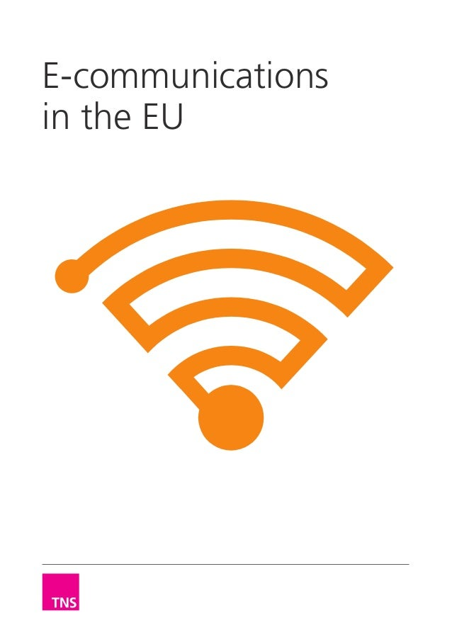 TNS: E-communications in Europe.