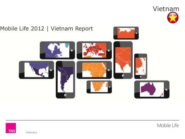 Vietnam Mobile Life 2012 | Vietnam Report  ©TNS 2012