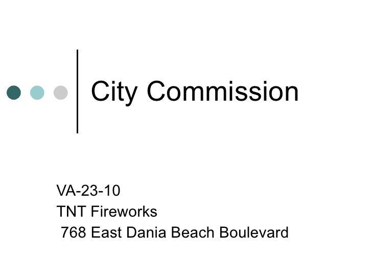 City Commission VA-23-10 TNT Fireworks 768 East Dania Beach Boulevard