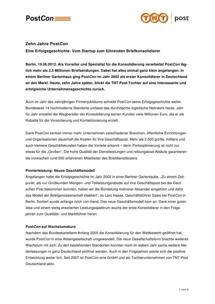 Zehn Jahre PostConEine Erfolgsgeschichte: Vom Startup zum führenden BriefkonsolidiererBerlin, 19.06.2012. Als Vorreiter un...